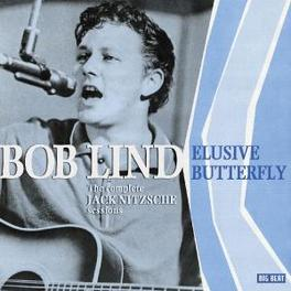 ELUSIVE BUTTERFLY -REMAST COMPLETE 1966 JACK NITZSCHE SESSIONS Audio CD, BOB LIND, CD