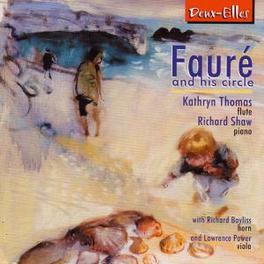 FAURE AND HIS CIRCLE Audio CD, KATHRYN THOMAS, CD