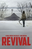 Revival Volume 1: You're...