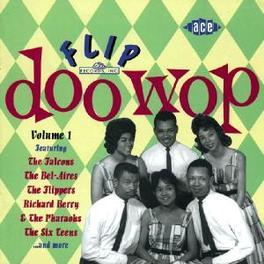 FLIP DOO WOP W/FALCONS/BEL AIRS/ Audio CD, V/A, CD