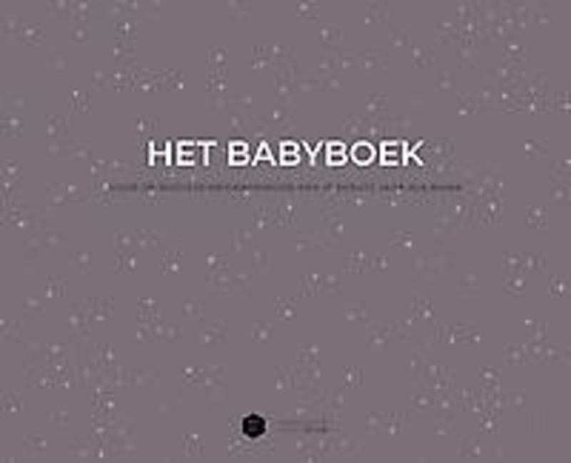 Het Babyboek. Voor de mooiste herinneringen van je eerste jaar als mama, Mama Baas, Hardcover