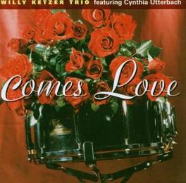 COMES LOVE KETZER, WILLY -TRIO-, CD