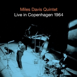 LIVE IN COPENHAGEN 1964 DAVIS, MILES -QUINTET-, CD