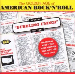 GOLDEN AGE OF AMER..-30TR ..AMERICAN ROCK & ROLL, SPECIAL BUBBLING UNDER EDITION Audio CD, V/A, CD