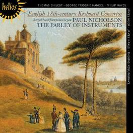 ENGLISH 18TH-CENTURY.. //HANDEL/ROSEINGRAVE/CHILCOT/NARES Audio CD, PARLEY OF INSTRUMENTS, CD