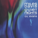 QUIET NIGHTS 4TH LP...