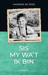 Sis my wa't ik bin