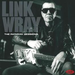 PATHWAY SESSIONS Audio CD, LINK WRAY, CD