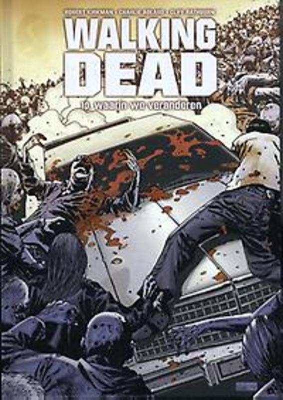 Walking Dead 10: Waarin we veranderen