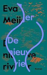 De nieuwe rivier