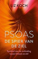 Psoas, De spier van de ziel