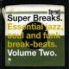 SUPER BREAKS VOL.2 W/ FREDA PAYNE, RUFUS THOMAS, FUNK INK, EMOTIONS, ISAAC V/A, Vinyl LP