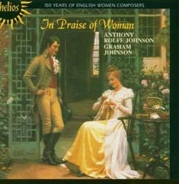 IN PRAISE OF WOMEN COMPOS VARIOUS WORKS Audio CD, ANTHONY ROLFE JOHNSON, CD