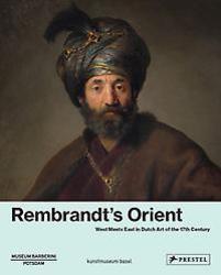 Rembrandt's Orient: West...