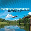 BAGGERSEE PARTY W:BOOM BOOM BOOM BOOM/COTTON EYE JOE/ESCAPE/& MANY MORE