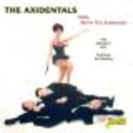 HELLO, WE'RE THE.. .. AXIDENTALS. GREATEST HITS FEAT KAI WINDING. Audio CD, AXIDENTALS, CD