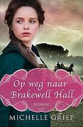 Op weg naar Brakewell Hall