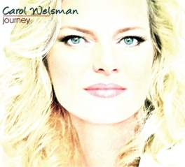 JOURNEY CAROL WELSMAN, CD