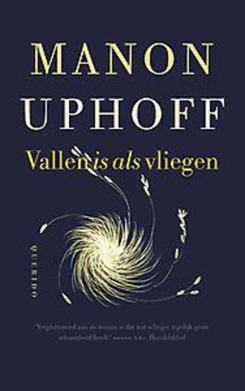 Vallen is als vliegen. Uphoff, Manon, Paperback