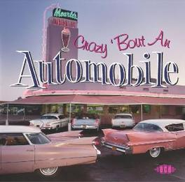 CRAZY 'BOUT AN AUTOMOBILE W/ SHUTDOWNS, MARKEYS, JAN & DEAN, CHUCK BERRY, JESTERS Audio CD, V/A, CD