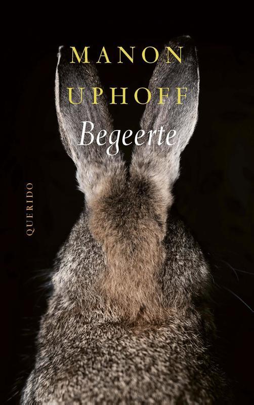 Begeerte. Uphoff, Manon, Paperback