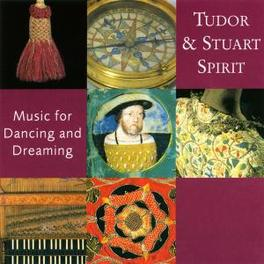 TUDOR AND STUART MUSIC FOR DANCING AND DREAMING Audio CD, V/A, CD