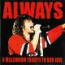 ALWAYS: A MILLENNIUM TRIB Audio CD, BON JOVI.*TRIBUTE*, CD