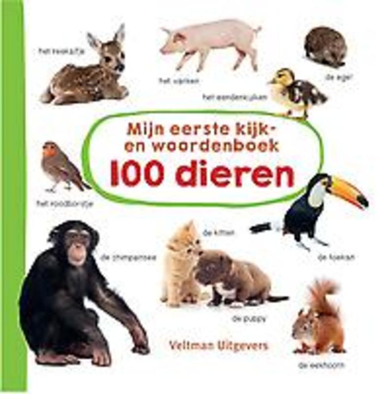 Mijn eerste kijk-en woordenboek: 100 dieren. Hardcover