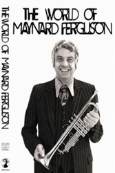 WORLD OF MAYNARD FERGUSON