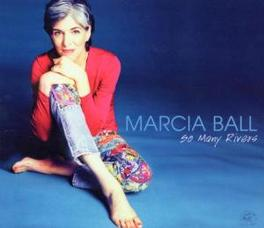 SO MANY RIVERS Audio CD, MARCIA BALL, CD