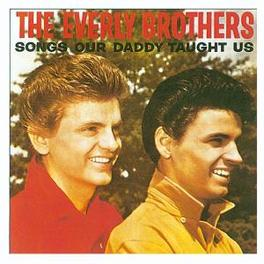 SONGS OUR DADDY TAUGHT US Audio CD, EVERLY BROTHERS, CD