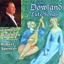 LUTE SONGS JAMES BOWMAN/ROBERT SPENCER