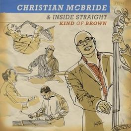 KIND OF BROWN Audio CD, CHRISTIAN MCBRIDE, CD