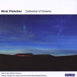 CATHEDRAL OF DREAMS Audio CD, NICK FLETCHER, CD