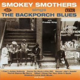 BLACKPORCH BLUES ULTRA-RARE 1962 KING LP + LAST TWO FEDERAL SINGLES Audio CD, SMOKEY SMOTHERS, CD