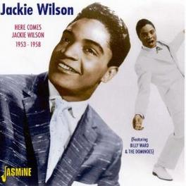 HERE COMES JACKIE.. .. WILSON 1953-1958. INCL 8 TKS BILLY WARD(JACKIE) ANDS Audio CD, JACKIE WILSON, CD
