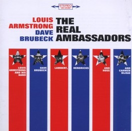 REAL AMBASSADORS W/DAVE BRUBECK AO. LOUIS ARMSTRONG, CD