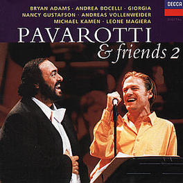 AND FRIENDS II B.ADAMS/A.VOLLENWEIDER/GIORGIA Audio CD, LUCIANO PAVAROTTI, CD
