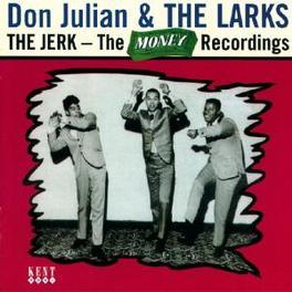 JERK: THE MONKEY RECORDIN FEAT. LARKS: JERK ALBUM + NON ALBUM 45'S + UNREL. TRACK Audio CD, DON JULIAN, CD