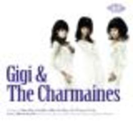GIGI & THE CHARMAINES Audio CD, GIGI & THE CHARMAINES, CD
