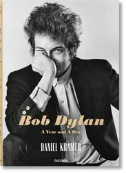 Daniel Kramer. Bob Dylan. A...