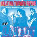 IKE & TINA TURNER REVUE LIVE!
