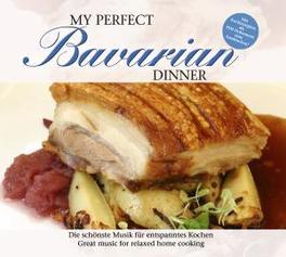MY PERFECT BAVARIAN.. BAVARIAN RECEIPES INCLUDED/W:HARFEN POLKA/STILLE WEISE/ Audio CD, V/A, CD