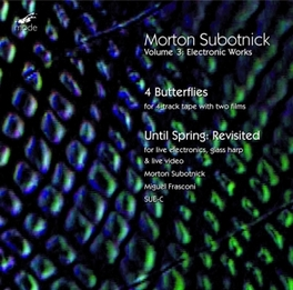 ELECTRONIC WORKS VOL.3 SUBOTNICK/FRASCONI M. SUBOTNICK, CD