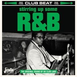STIRRING UP SOME R&B THE...