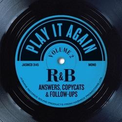 PLAY IT AGAIN VOL. 2 R&B...