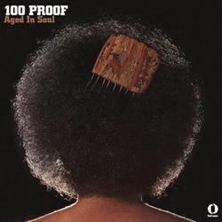 100 PROOF 1972 RELEASE