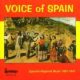 VOICE OF SPAIN MUSIC FROM ANDALUCIA/ASTURIAS/SANTANDER/ARAGON/CATALONI Audio CD, V/A, CD