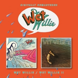 WET WILLIE/WET WILLIE II