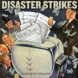 LIBERTY TOAST DISASTER STRIKES, CD
